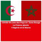 COVID-19 : La France ajoute l'Algérie et le Maroc à la liste des pays en Zone Rouge