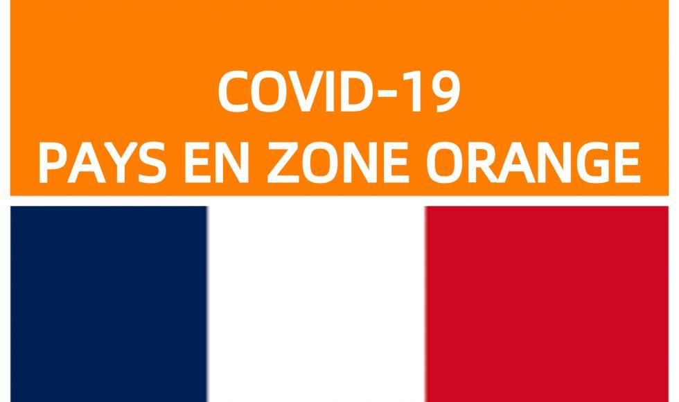COVID 19 Condition de voyages vers la France en provenance de pays de la Zone Orange